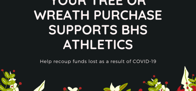 Image of graphic about the tree and wreath fundraiser for BHS athletics.